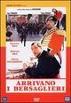 Cover Dvd DVD ARRIVANO I BERSAGLIERI