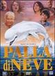 Cover Dvd Palla di neve