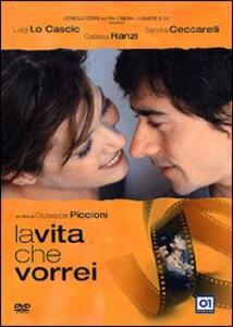 La vita che vorrei di Giuseppe Piccioni - DVD