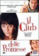Cover Dvd DVD Il club delle promesse