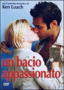 Un bacio appassionato di Ken Loach - DVD