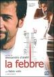 Cover Dvd DVD La febbre