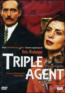 Triple agent. Agente speciale di Eric Rohmer - DVD