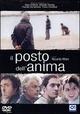 Cover Dvd DVD Il posto dell'anima