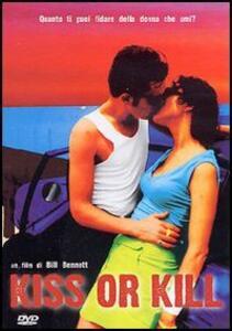 Kiss Or Kill di Bill Bennett - DVD