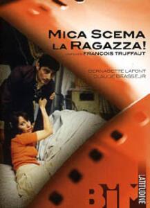 Mica scema la ragazza! di François Truffaut - DVD