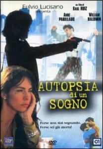 Autopsia di un sogno di Raoul Ruiz - DVD