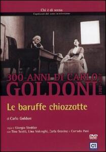 Goldoni. Le baruffe chiozzotte di Giorgio Strehler - DVD