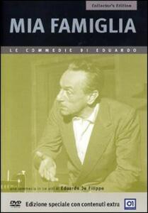 Mia famiglia<span>.</span> Collector's Edition di Eduardo De Filippo - DVD