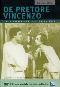 De Pretore Vincenzo<span>.</span> Collector's Edition di Eduardo De Filippo - DVD