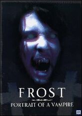 Film Frost. Portrait of a Vampire Kevin VanHook