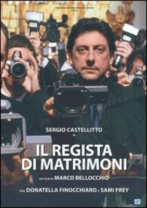 Il regista di matrimoni di Marco Bellocchio - DVD