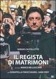 Cover Dvd Il regista di matrimoni