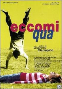 Eccomi qua di Giacomo Ciarrapico - DVD