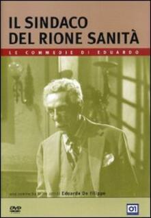 Il sindaco del Rione Sanità (DVD) di Eduardo De Filippo - DVD