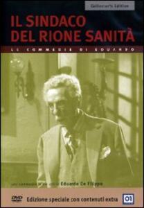 Il sindaco del Rione Sanità (2 DVD)<span>.</span> Collector's Edition di Eduardo De Filippo - DVD