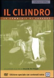 Il cilindro<span>.</span> Collector's Edition di Eduardo De Filippo - DVD