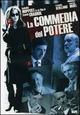 Cover Dvd DVD La commedia del potere
