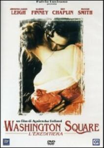 Washington Square. L'ereditiera di Agnieszka Holland - DVD