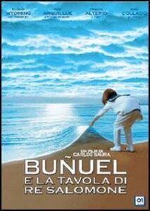 Buñuel e la tavola di re Salomone di Carlos Saura - DVD