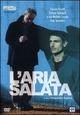 Cover Dvd DVD L'aria salata