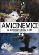 Cover Dvd DVD Amicinemici - Le avventure di Gav e Mei