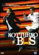 Cover Dvd DVD Notturno Bus