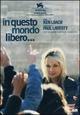 Cover Dvd In questo mondo libero…