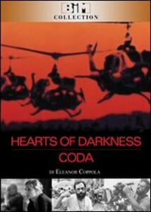 Hearts of darkness - Coda: Thirty Years After (2 DVD) di Fax Bahr,Eleanor Coppola,George Hickenlooper