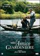 Cover Dvd Il mio amico giardiniere