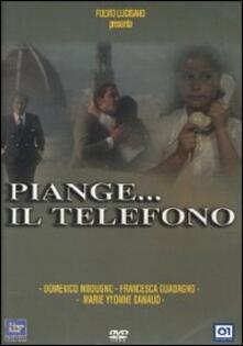 Piange Il Telefono Dvd Film Di Lucio De Caro Drammatico Ibs