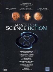 Masters of Science Fiction (6 DVD) di Harold Becker,Jonathan Frakes,Darnell Martin,Michael Petroni,Mark Rydell,Michael Tolkin