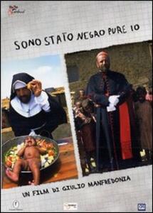 Sono stato negro pure io di Giulio Manfredonia - DVD