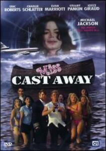 Miss Cast Away di Bryan Michael Stoller - DVD