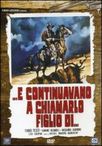 E continuavano a chiamarlo figlio di... di Rafael Romero Marchent - DVD