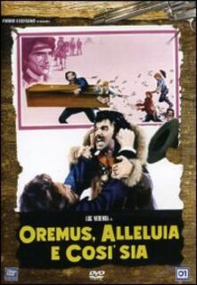 Oremus, alleluia e così sia di Alfio Caltabiano - DVD
