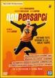Cover Dvd DVD Non pensarci