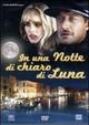 Cover Dvd DVD In una notte di chiaro di luna