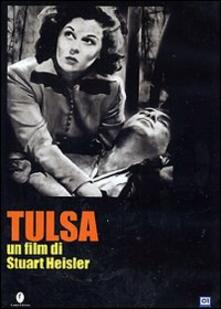 Tulsa di Stuart Heisler - DVD