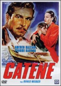 Catene di Raffaello Matarazzo - DVD
