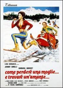 Come perdere una moglie... e trovare un'amante... di Pasquale Festa Campanile - DVD