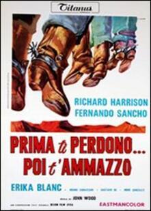 Prima ti perdono... poi ti ammazzo di Ignacio F. Iquino - DVD