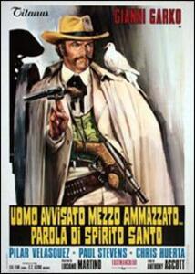 Uomo avvisato mezzo ammazzato... parola di Spirito Santo di Giuliano Carmineo - DVD