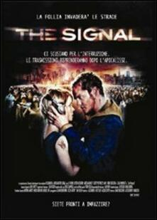 The Signal di David Bruckner,Jacob Gentry,Dan Bush - DVD