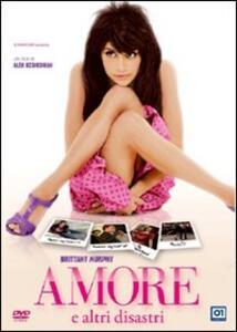 Amore e altri disastri di Alek Keshishian - DVD