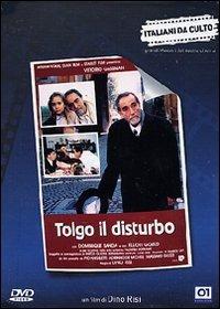 Cover Dvd Tolgo il disturbo