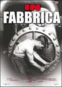 In fabbrica di Francesca Comencini - DVD
