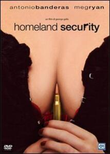 Homeland Security di George Gallo - DVD
