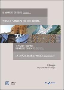 Il viaggio. Itinerari di spiritualità (4 DVD) di Luca Archibugi,Gianni Barcelloni Corte,Sergio Basso