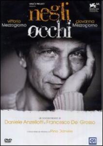 Negli occhi di Daniele Anzellotti,Francesco Del Grosso - DVD